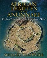 african temples of the anunnaki Michael Tellinger