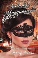 miladys masquerade Hilary Gilman