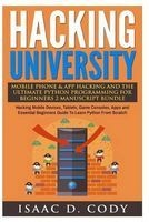 hacking university mobile phone and app hacking and the Isaac D Cody