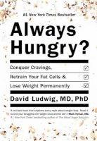 always hungry David Ludwig