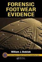 forensic footwear evidence William J Bodziak