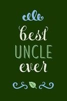 best uncle ever Creative Notebooks