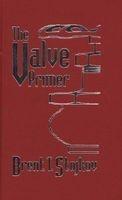 the valve primer Brent T Stojkov