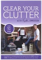 clear your clutter Kate Emmerson