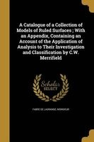 a catalogue of a collection of models of ruled surfaces Monsieur Fabre De Lagrange