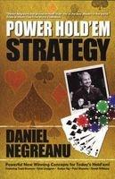 daniel negreanus power holdem strategy Daniel Negreanu