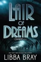 Photo of Lair of Dreams - A Diviners Novel (Hardcover) - Libba Bray