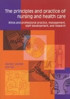 the principles and practice of nursing and health care Karien Jooste