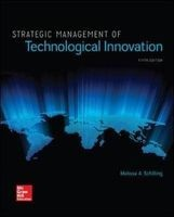 strategic management of technological innovation Melissa A Schilling