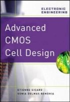 advanced cmos cell design Etienne Sicard