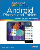 teach yourself visually android phones and tablets Guy Hart Davis
