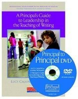 a principals guide to leadership in the teaching of Lucy Calkins