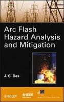 arc flash hazard analysis and mitigation JC Das