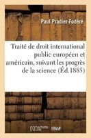 traite de droit international public europeen et americain Pradier Fodere P
