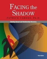 facing the shadow Patrick Carnes