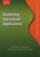 marketing University of Pretoria and Tshwane University of Technology Custom Publication