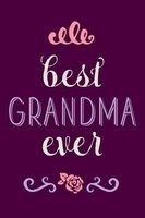 best grandma ever Creative Notebooks