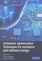 arithmetic optimization techniques for hardware and Ryan Kastner