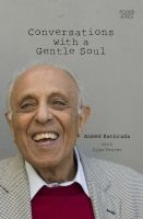 conversations with a gentle soul Ahmed Kathrada