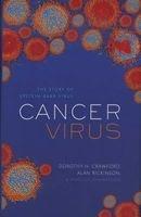 cancer virus Dorothy H Crawford