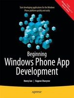 beginning windows phone app development Henry Lee