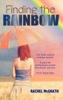 finding the rainbow Rachel McGrath