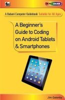 a beginners guide to coding on android tablets and Jim Gatenby