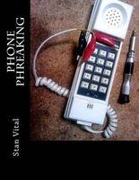 phone phreaking Stan Vital