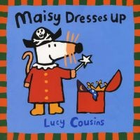 maisy dresses up Lucy Cousins