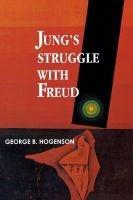 jungs struggle with freud George B Hogenson
