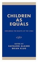 children as equals Kathleen Alaimo