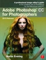 adobe photoshop cc for photographers 2015 Martin Evening
