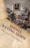 shisha rating guide Muassel Notebooks