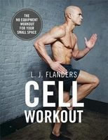 cell workout L J Flanders