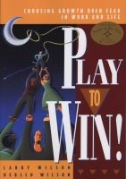 play to win Larry Wilson