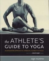the athletes guide to yoga Sage Rountree