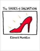the shoes of salvation Edward Monkton