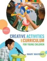 creative activities and curriculum for young children Mary Mayesky