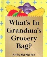 whats in grandmas grocery bag Hui Mei Pan