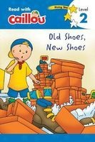 caillou old shoes new shoes Rebecca Moeller