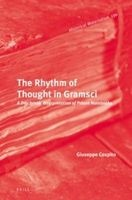 the rhythm of thought in gramsci Giuseppe Cospito