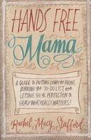 hands free mama Rachel Macy Stafford