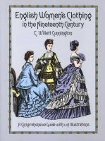 english womens clothing in the nineteenth century CWillett Cunnington