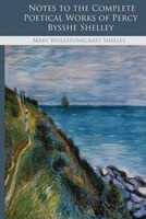 notes to the complete poetical works of percy bysshe Mary Wollstonecraft