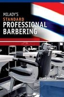 exam review for miladys standard professional barbering Milady