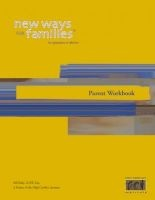 new ways for families parent workbook Bill Eddy
