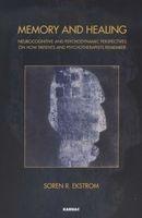 memory and healing Soren R Ekstrom