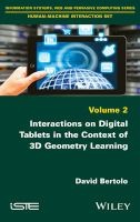 interactions on digital tablets in the context of 3d David Bertolo
