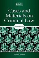 cases and materials on criminal law Jonathan Burchell