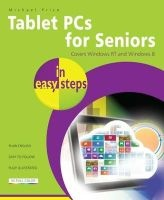 tablet pcs for seniors in easy steps Michael Price